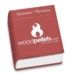 Wood Pellet Terms