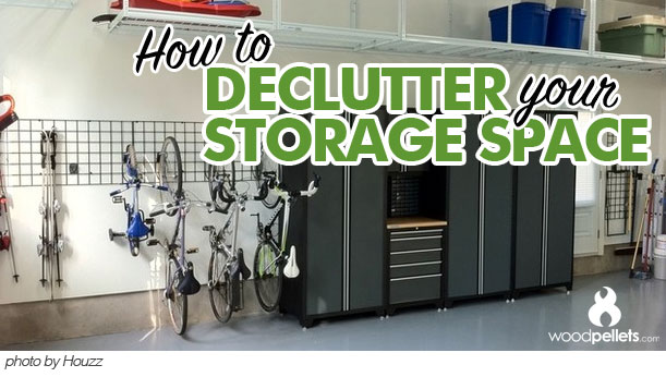 Make room for wood pellets! Declutter your Storage space with these handy tips from Houzz.com